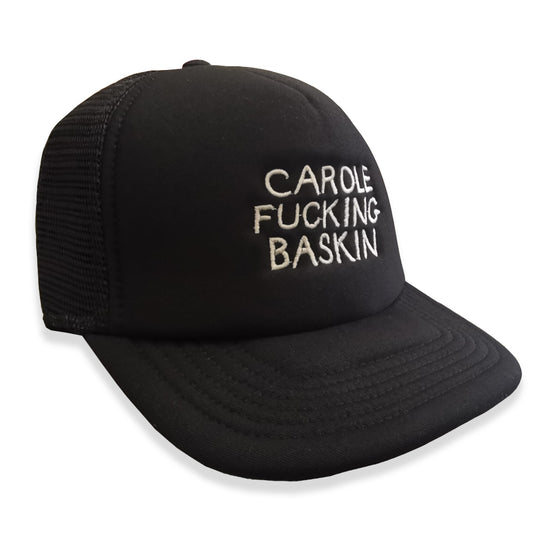 CAROLE FUCKING BASKIN TRUCKER CAP x BLK PROJECT