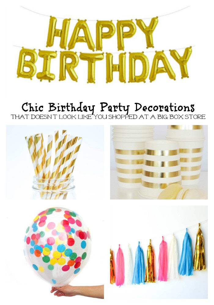 Chic Birthday Party Decorations ~Bright, Stylish and GOLD!