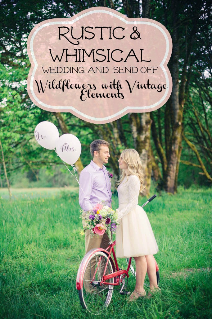 Rustic and Whimsical Wedding and Send Off