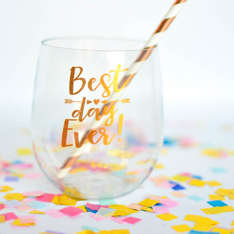 best day ever wine glass