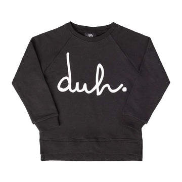 Kids Crewneck Sweatshirt - 'duh' - Black