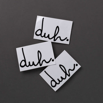 Single Sticker - 'Black Duh' - 3 Inch