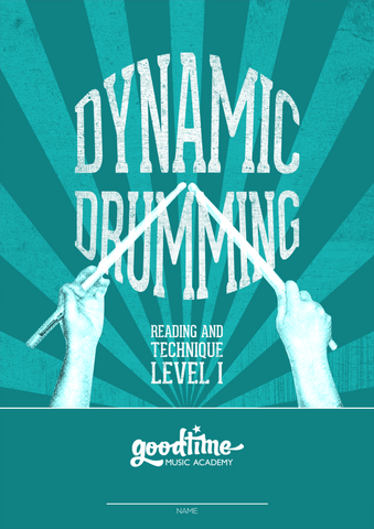 Dynamic Drumming - Reading and Technique Level 1