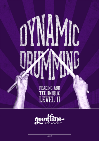 Dynamic Drumming - Reading and Technique Level 2
