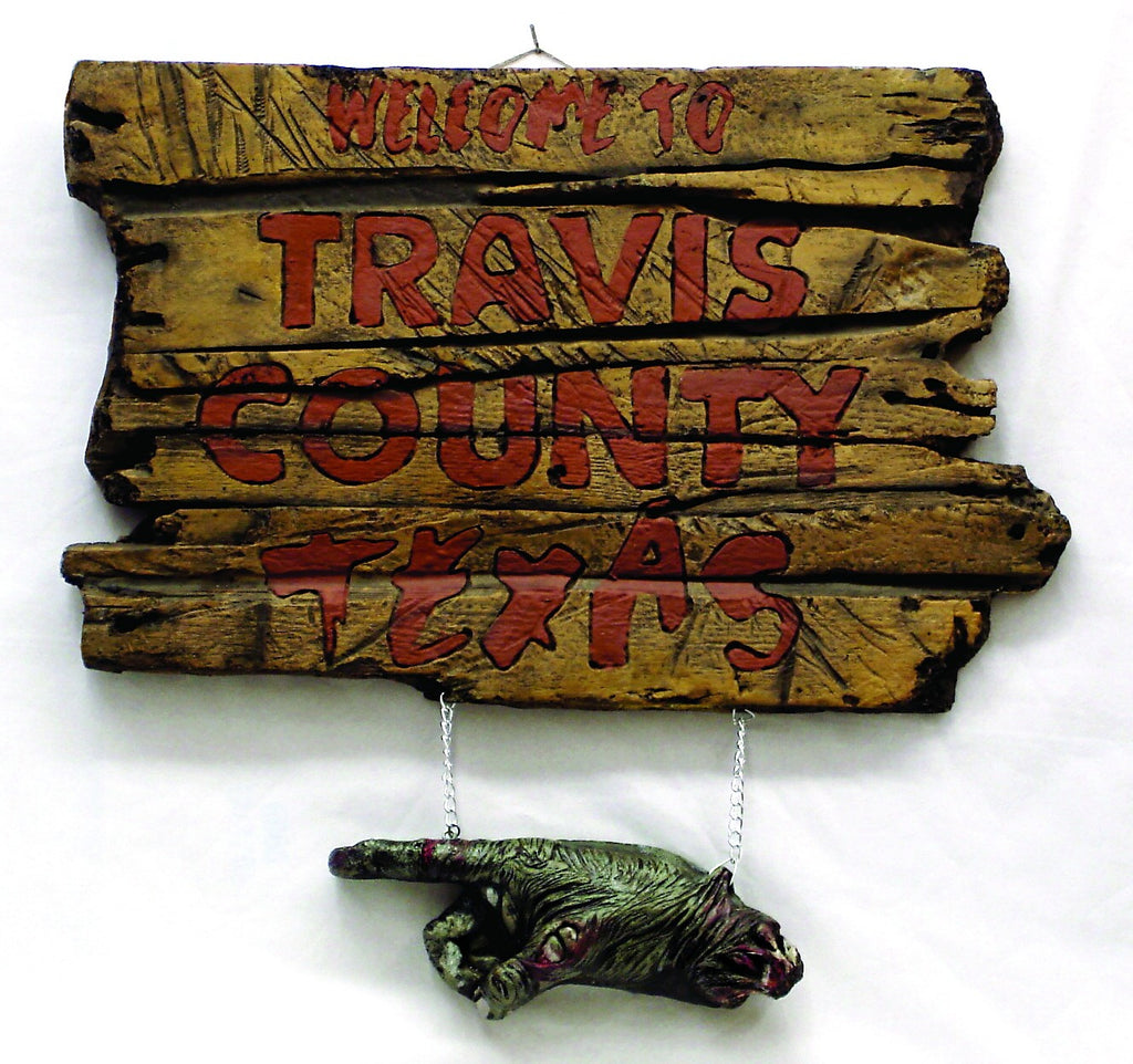 Texas Chainsaw Massacre Travis County Texas Sign