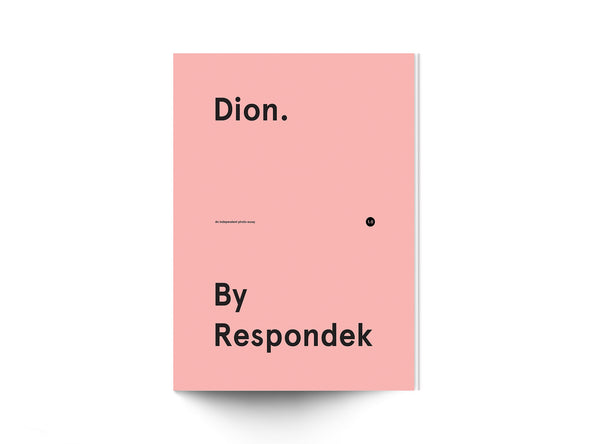 'Dion. By Respondek' - Get the whole 3 part photo essay series for the price of 2 || (Simple order any 2 books and we'll send the 3rd book for free)