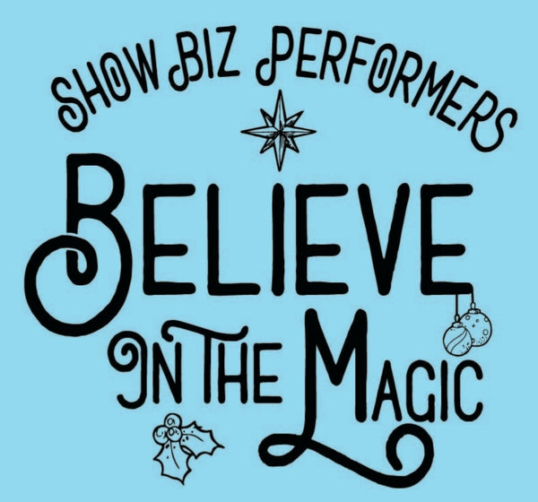 Show Biz Believe in the Magic Short Sleeve T-shirt