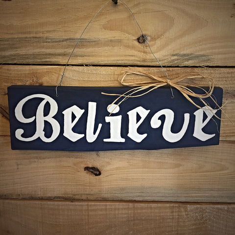 Believe - Christmas Hanging Wood Sign