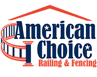 American Choice Railing & Fencing
