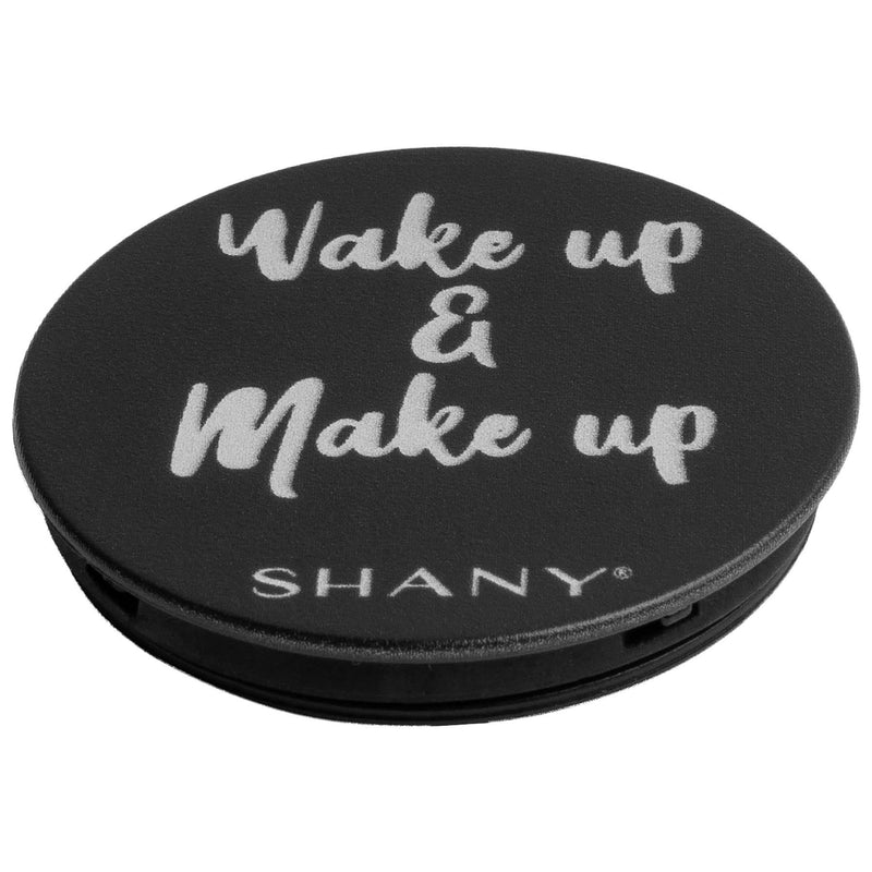 SHANY Mobile Phone Holder - WAKE UP AND MAKEUP