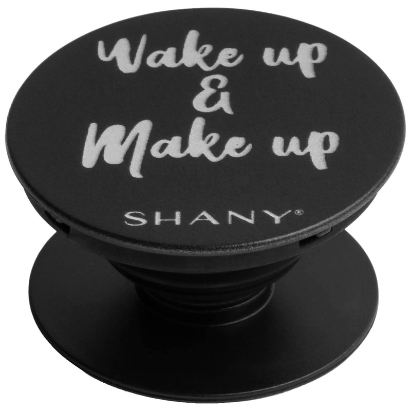 SHANY Mobile Phone Holder - Collapsible iPhone or Samsung Phone Grip & Stand with Custom Makeup Quote - WAKE UP AND MAKEUP - SHOP  - ACCESSORIES - ITEM# SH-POP-BK