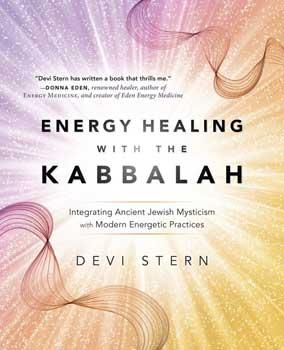 Energy Healing With The Kabbalah By Devi Stern