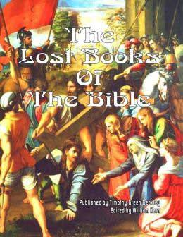 Lost Books Of The Bible By Timothy Green Beckley
