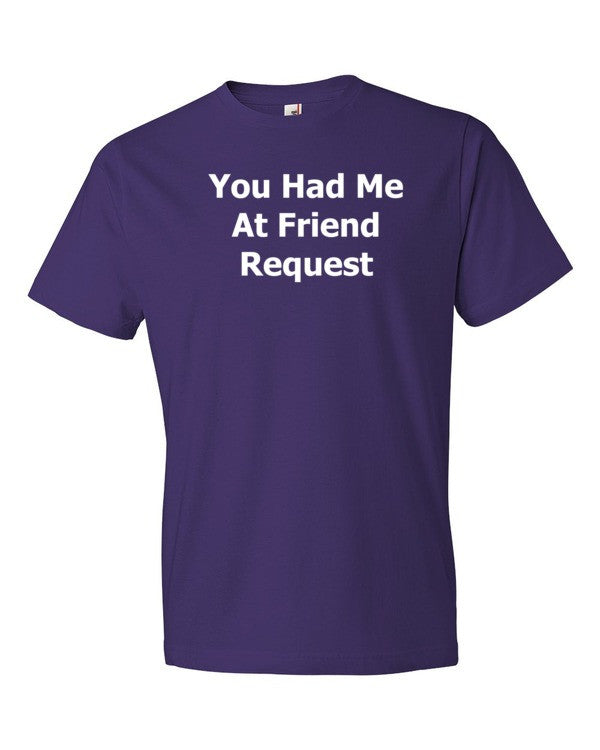 Friend Request T Shirt