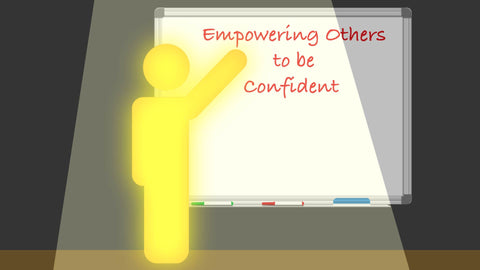 Empowering Others to be Confident