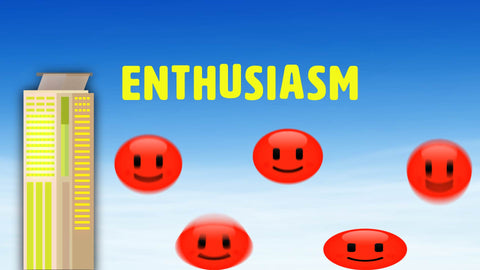Enthusiasm Drive Business Forward