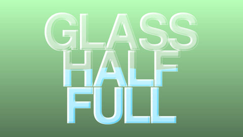 Glass Half Full (Alternate)