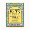 Nourishing Fats Book by Sally Fallon (Weston Price Foundation) The TRUTH About Fats - The Healthy Household