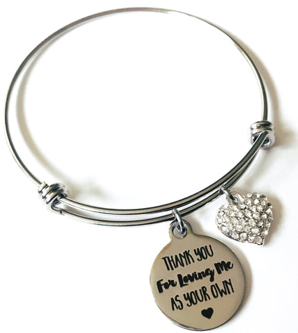 Thank You for Loving Me as Your Own Charm Bangle Bracelet