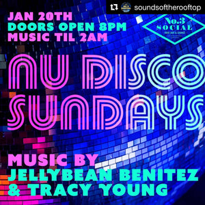Sunday January 20th Nu Disco Sundays w/ Jellybean Benitez & Tracy Young in Miami