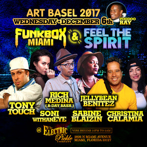 JELLYBEAN BENITEZ in Miami ~ Wednesday December 6th at the Electric Pickle ~ Art Basel 2017