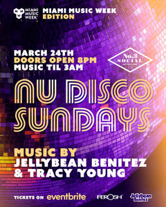 Sunday March 24th Nu Disco Sundays with Jellybean Benitez & Tracy Young at No.3 Social in Miami