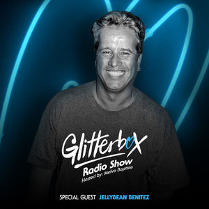 Glitterbox Radio Show with Jellybean Benitez on Itunes & Soundcloud ~ JB talks about 4 songs  that rocked The Funhouse