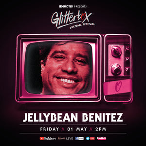 Jellybean Benitez at Glitterbox Virtual Festival May 1st - In case u missed it ... Here's the Link