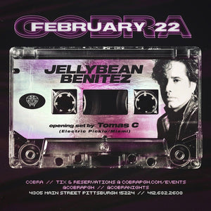 Saturday Feb 22nd Cobra presents: Jellybean Benitez in Pittsburgh