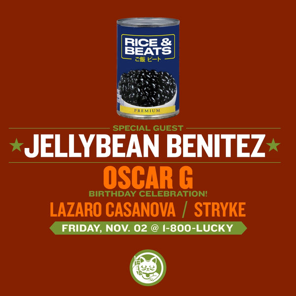 Friday October 2nd Jellybean Benitez & Oscar G at 1-800-Lucky Miami
