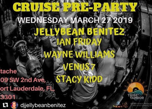 Wednesday March 27th Tribe Tambor Pre Cruise party with Jellybean Benitez at Stache Fort Lauderdale