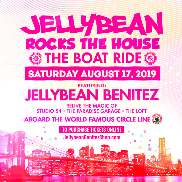 Saturday August 17th Jellybean Rocks The House - The Boat Ride in New York, NY - Tickets Now On Sale