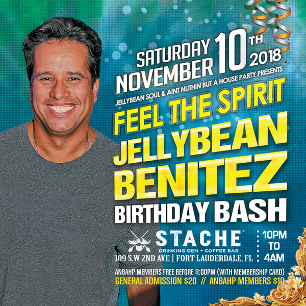 November 10th Jellybean Benitez Birthday Bash at Stache Fort Lauderdale
