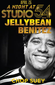 Save The Date: Thursday April 26th  #Seattle for: A Night at Studio 54 with Jellybean Benitez at Chop Suey