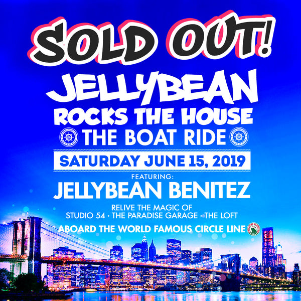 Sold Out !!! The June 15th Jellybean Rocks The House Boat Ride in NYC