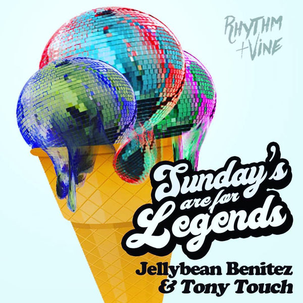 Sunday Funday Feb 11th Jellybean Benitez & Tony Touch at Rhythm & Vine in Fort Laudedale