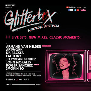 Friday May 1st Glitterbox Vitual Festival 2.0 with Jellybean Benitez - Set Time 9am Est