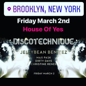 Friday March 2nd Jellybean Benitez at House Of Yes Brooklyn,NY