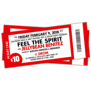 2/09 Feel The Spirit with Jellybean Benitez at DROM NYC ~ Early Bird Ticket $10.00