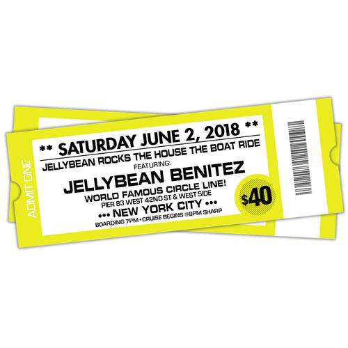 6/2 Jellybean Rocks The House The Boat Ride ~ Advance General Admisson $40