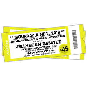 6/2 Jellybean Rocks The House The Boat Ride ~ Advance General Admisson $45