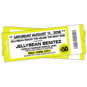8/11 Jellybean Rocks The House The Boat Ride ~ Advance General Admisson $50 ~ Last Chance