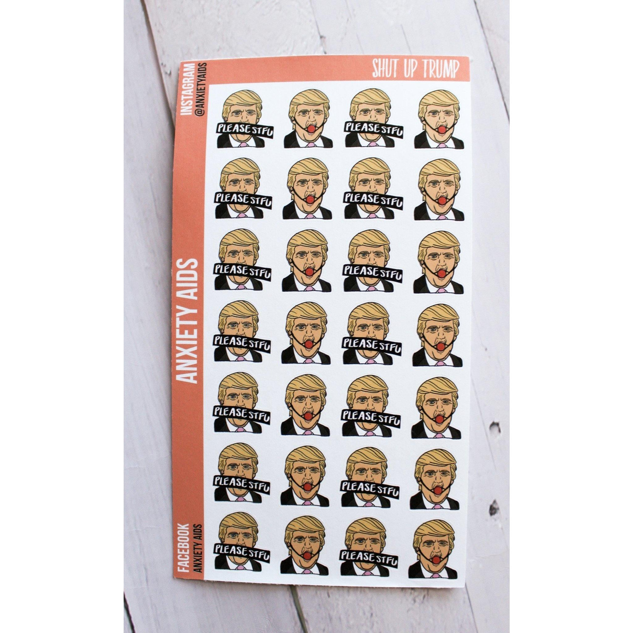 Shut up Trump Stickers