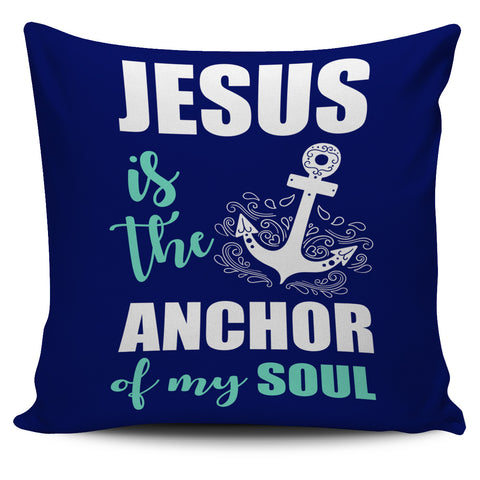 NP Jesus Is The Anchor Pillowcase