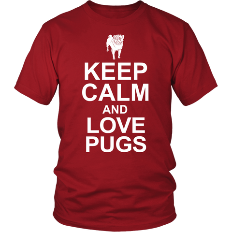 Keep Calm and Love Pugs - Shirt - FREE SHIPPING