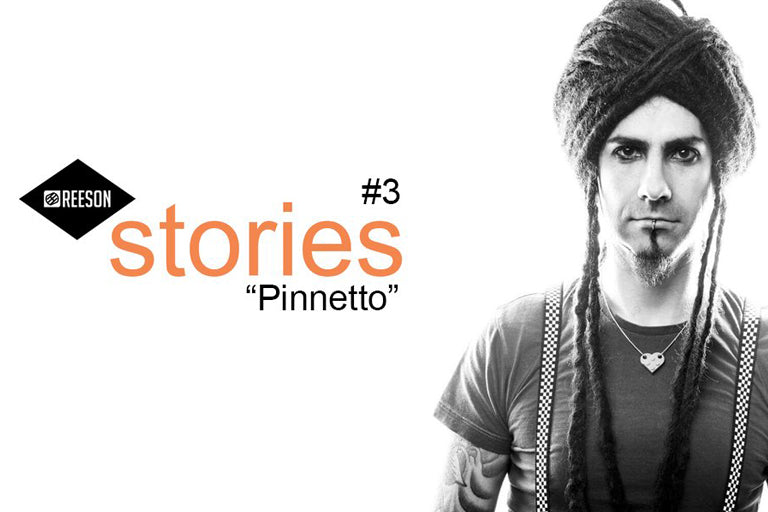 PINNETTO - REESON STORIES #3