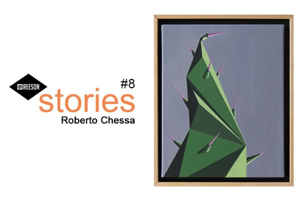 ROBERTO CHESSA - REESON STORIES #8