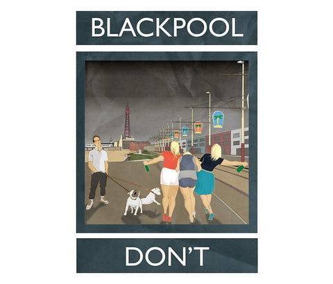 Blackpool, Don't, poster, Jack Hurley, 2014