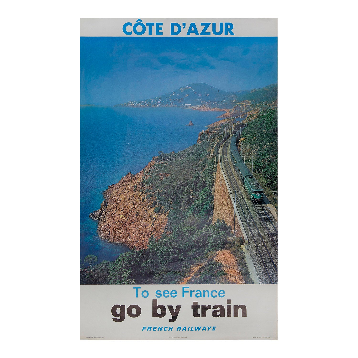 Côte d' Azur. To see France go by train. French Railways