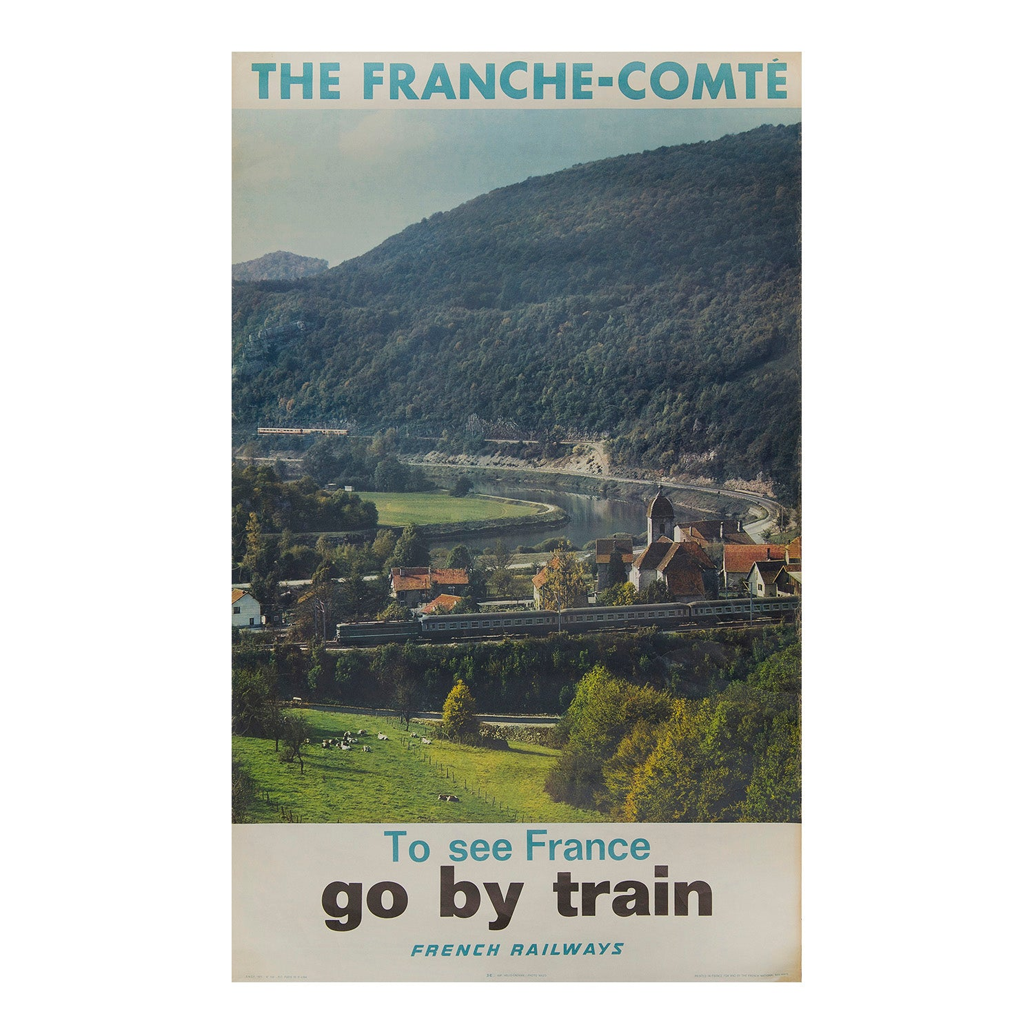The Franche-Comté. To see France go by train. French Railways